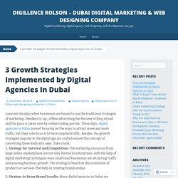 3 Growth Strategies Implemented by Digital Agencies In Dubai