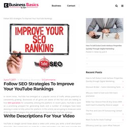 Follow SEO strategies To Improve Your YouTube Rankings
