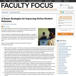 A Dozen Strategies for Improving Online Student Retention
