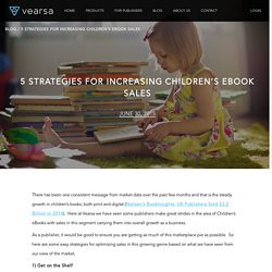 5 Strategies for Increasing Children's eBook Sales - Vearsa