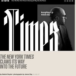 How the New York Times Is Using Strategies Inspired by Netflix, Spotify, and HBO to Make Itself Indispensible