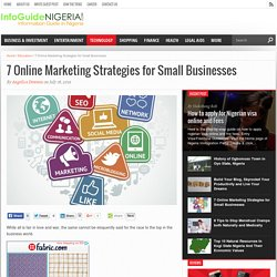7 Online Marketing Strategies for Small Businesses - Information Guide in Nigeria