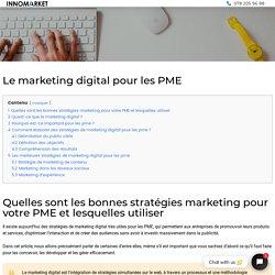 ▷ Stratégies de marketing digital pour les PME
