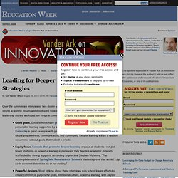 Leading for Deeper Learning: 10 Proven Strategies - Vander Ark on Innovation