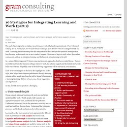 10 Strategies for Integrating Learning and Work (part 1) | gram