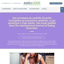 Des stratégies de contrôle du poids inadaptées en population générale, et qui persistent à l'âge adulte. Une étude publiée dans The International Journal of Eating Disorders.