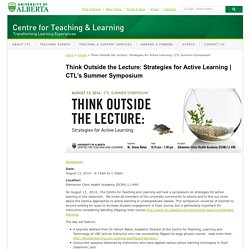 Think Outside the Lecture: Strategies for Active Learning