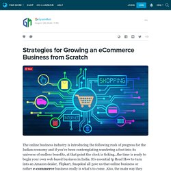 Strategies for Growing an eCommerce Business from Scratch: ext_5499571 — LiveJournal