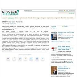 SNCF Geodis lance Forwardis - Stratégies Logistique
