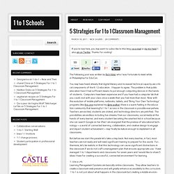 5 Strategies For 1 to 1 Classroom Management