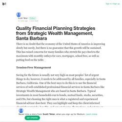 Quality Financial Planning Strategies from Strategic Wealth Management, Santa Barbara