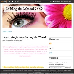 Les stratégies marketing de l'Oréal. - Le blog de L'Oréal 2oo9