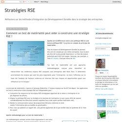 Stratégies RSE: Comment un test de matérialité peut aider à construire une stratégie RSE ?