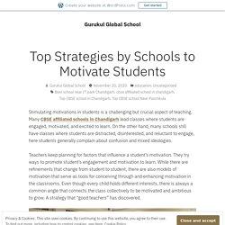 Top Strategies by Schools to Motivate Students – Gurukul Global School