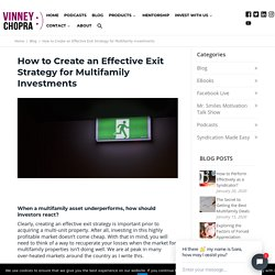 Create Exit Strategies for Multifamily Real Estate Investing