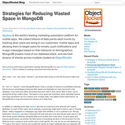 Strategies for Reducing Wasted Space in MongoDB ObjectRocket Blog