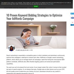 10 Proven Keyword Bidding Strategies to Optimize Your AdWords Campaign