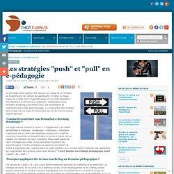 """Les stratégies """"push"""" et """"pull"""" en e-pédagogie"""