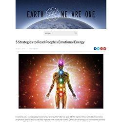 5 Strategies to Read People's Emotional Energy
