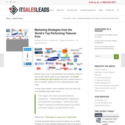 Marketing Strategies from the World's Top Performing Telecom Companies