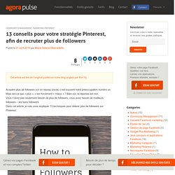 Stratégies Pinterest pour recruter de nouveaux Followers