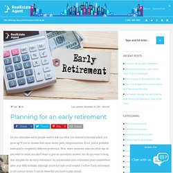 Strategies can help Planning for an early retirement.