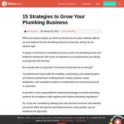 15 Strategies to Grow Your Plumbing Business - ValueAppz