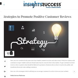 Strategies to Promote Positive Customer Reviews