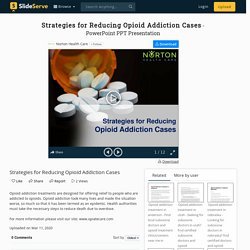 Strategies for Reducing Opioid Addiction Cases