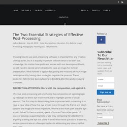 The Two Essential Strategies of Effective Post-Processing