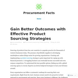 Outcomes of effective product sourcing strategy