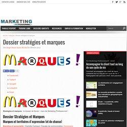 Dossier stratégies et marques
