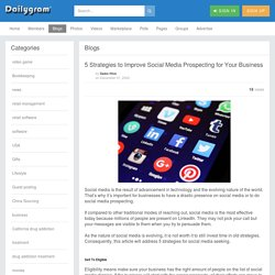 5 Strategies to Improve Social Media Prospecting for Your Business