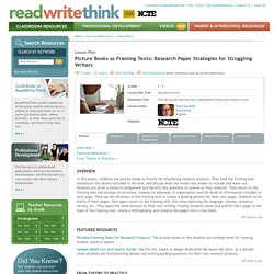 Picture Books as Framing Texts: Research Paper Strategies for Struggling Writers