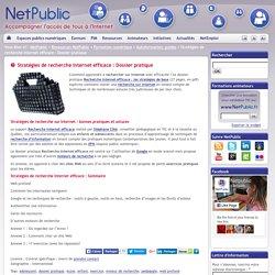 Stratégies de recherche Internet efficace : Dossier pratique