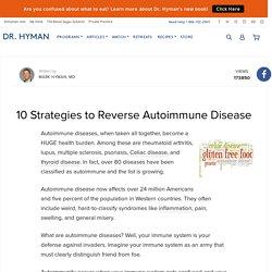 10 Strategies to Reverse Autoimmune Disease