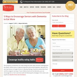 5 Strategies to Ensure Seniors With Dementia to Eat Enough