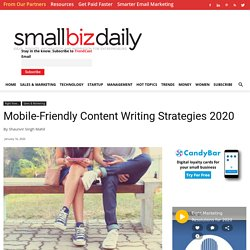 Mobile-Friendly Content Writing Strategies 2020