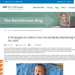 6 Strategies to Add to Your Social Media Marketing Plan for 2015