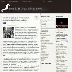 Les deux stratégies des blogs de Societe Générale et Yoplait