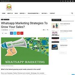 Whatsapp Marketing Strategies To Grow Your Sales? - SSEDUCATIONLAB