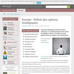 Stratégies génériques et options stratégiques : faire ses choix