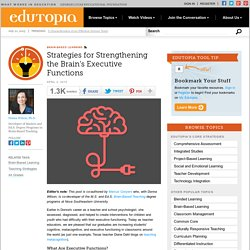 Strategies for Strengthening the Brain's Executive Functions