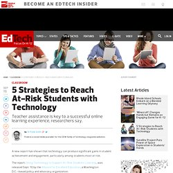 5 Strategies to Reach At-Risk Students with Technology