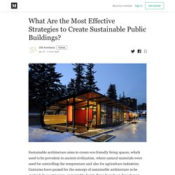 What Are the Most Effective Strategies to Create Sustainable Public Buildings?