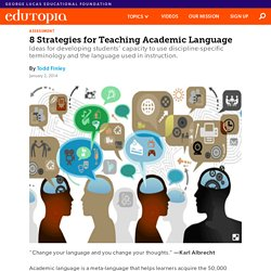 8 Strategies for Teaching Academic Language
