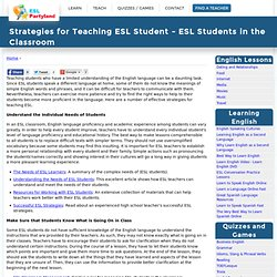 Strategies for Teaching ESL Student - ESL Students in the Classroom