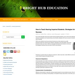 Tips and Strategies for Teaching Hearing Impaired Students