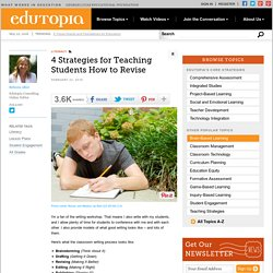 4 Strategies for Teaching Students How to Revise