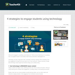 4 strategies to engage students using technology